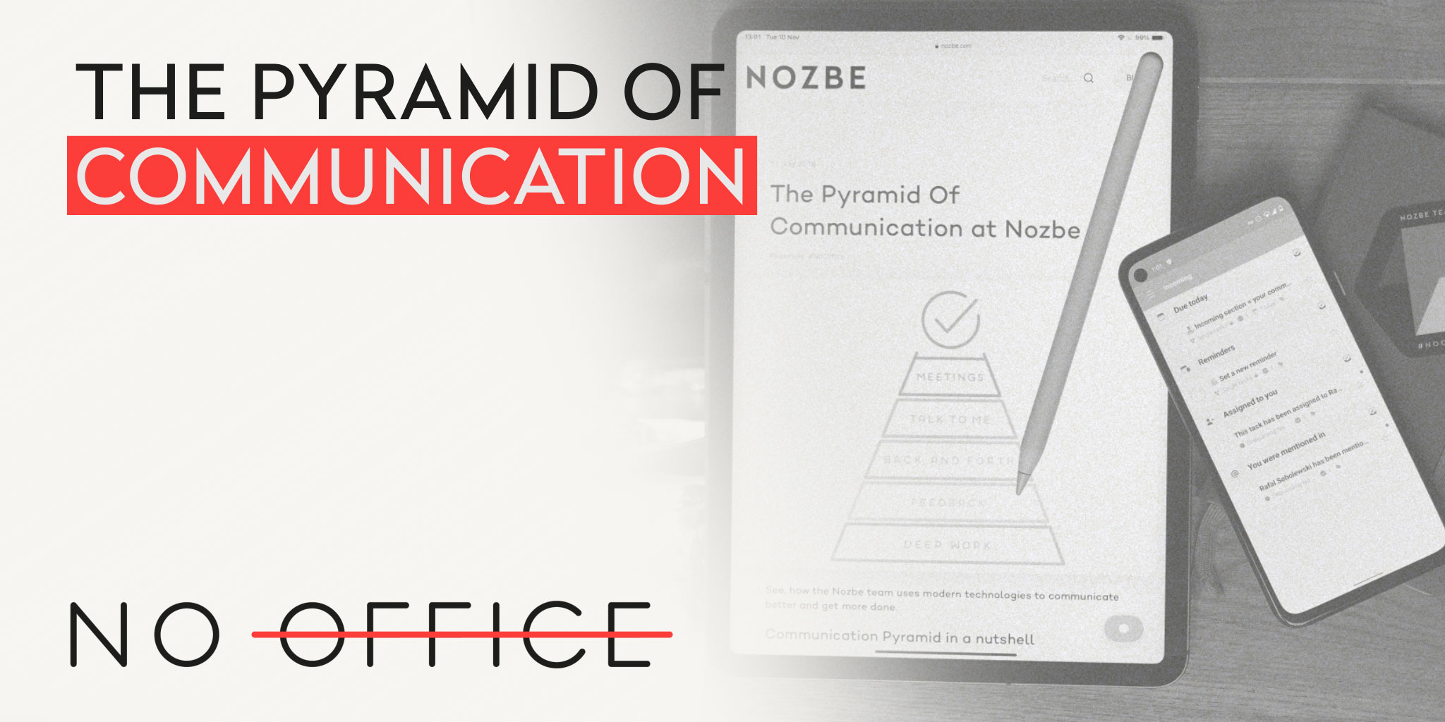 The Pyramid of Communication - The No Office Podcast - remote work and dispersed team management