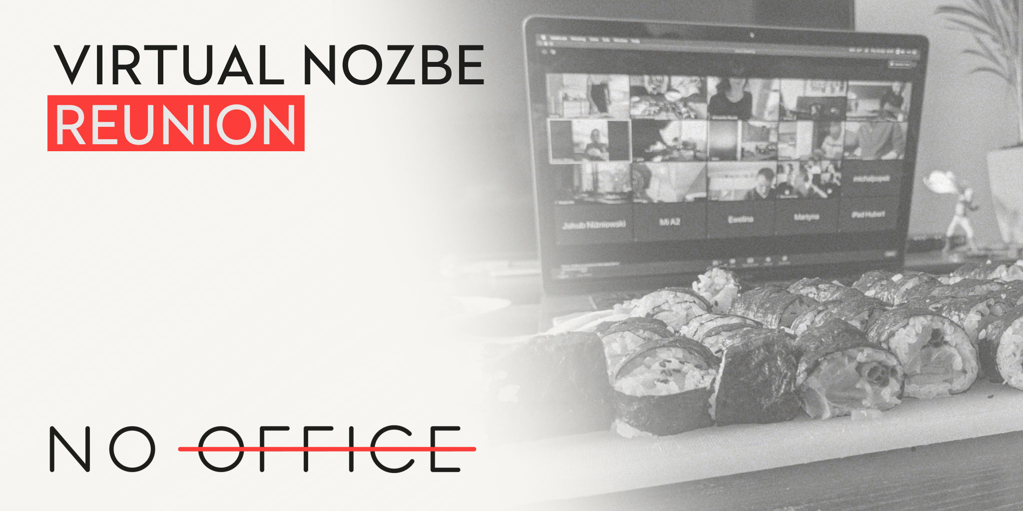 Virtual reunion - The No Office Podcast - remote work and dispersed team management