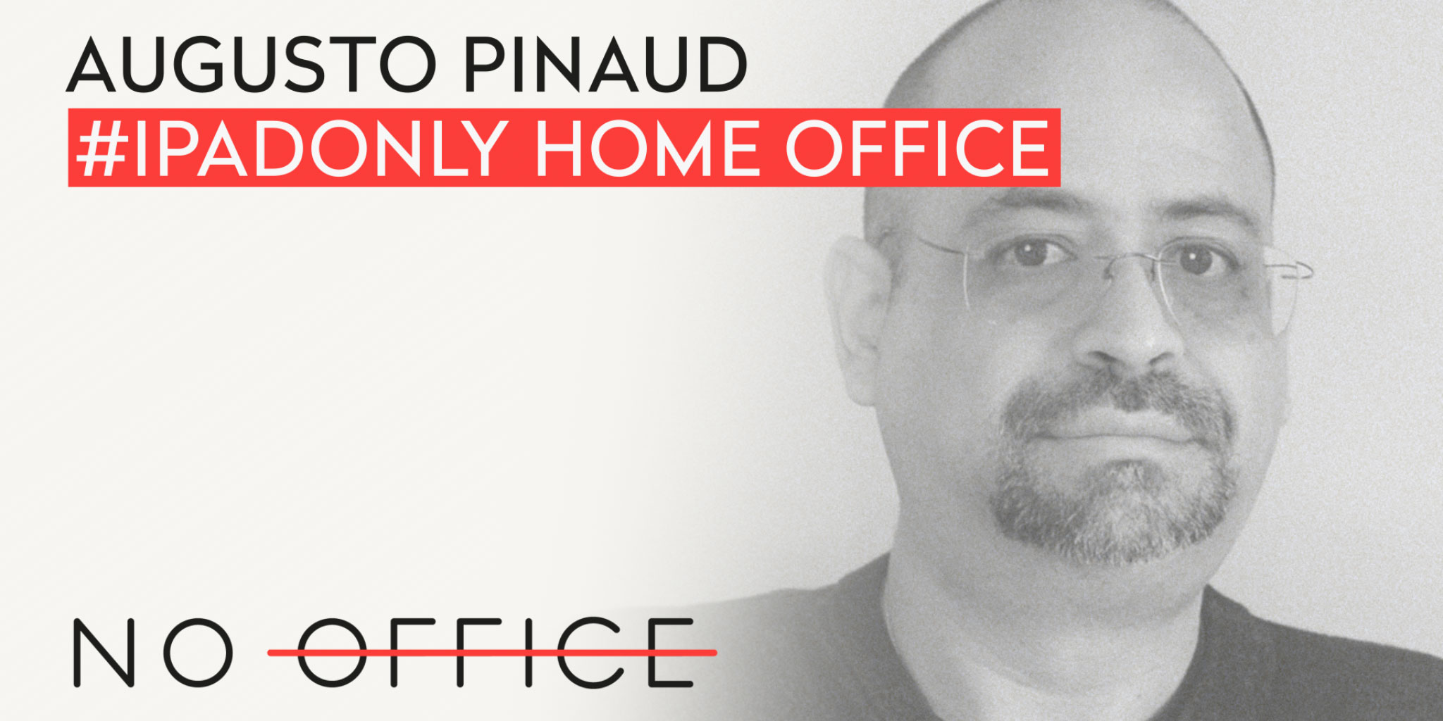 The iPadOnly Home Office of Augusto Pinaud