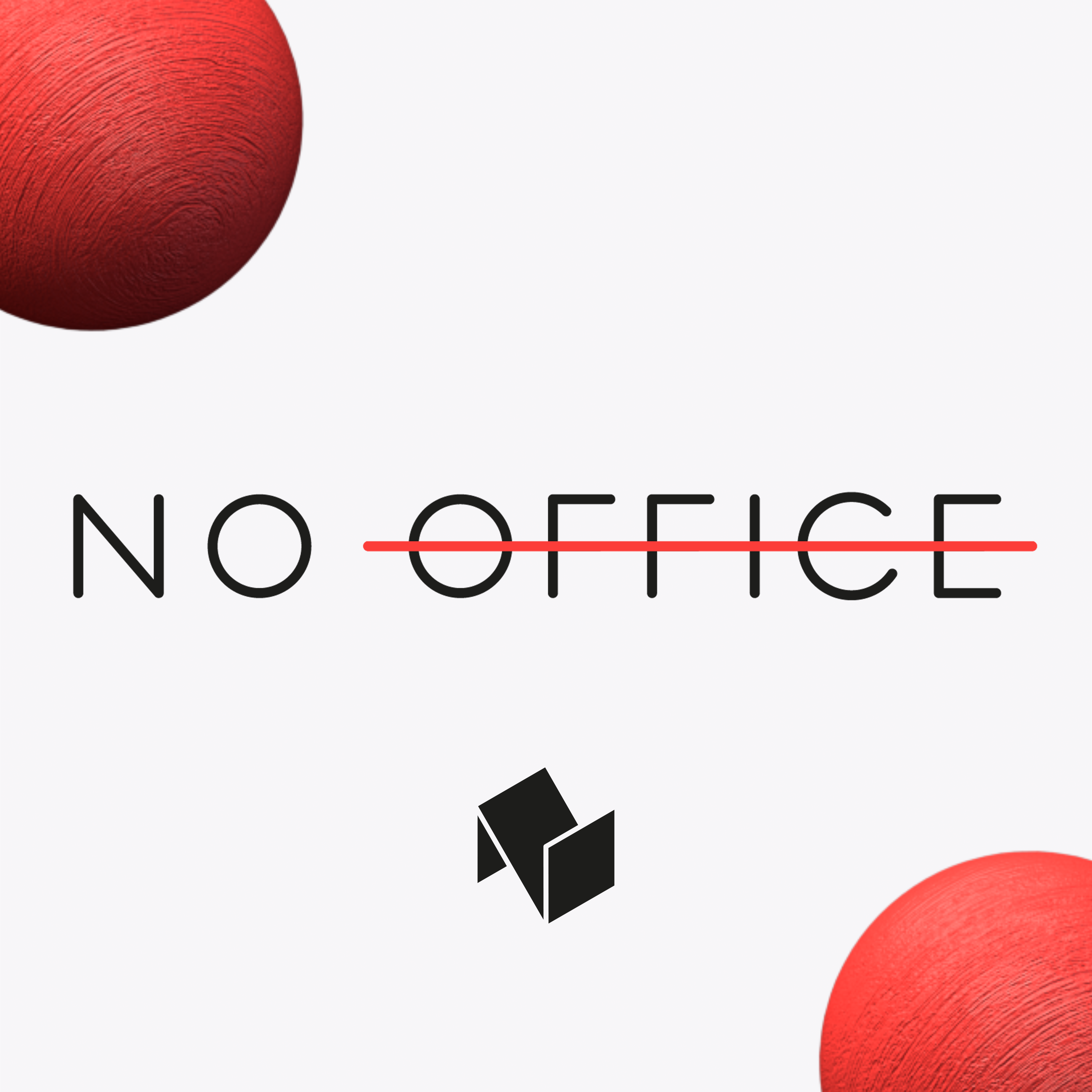 No office lifestyle